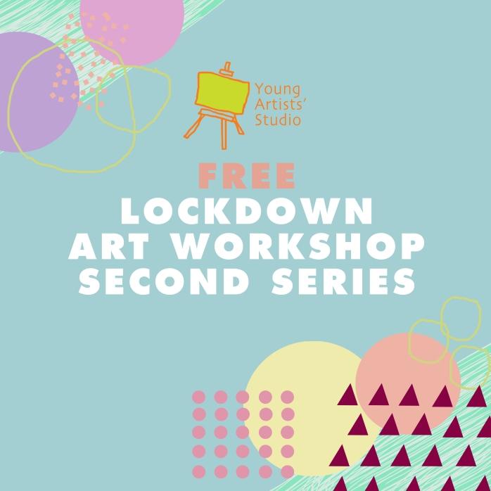Lockdown Art Workshop Series 2_Poster